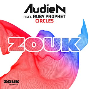 Audien-feat.-Ruby-Prophet-Circles-December-2-Zouk-Recordings